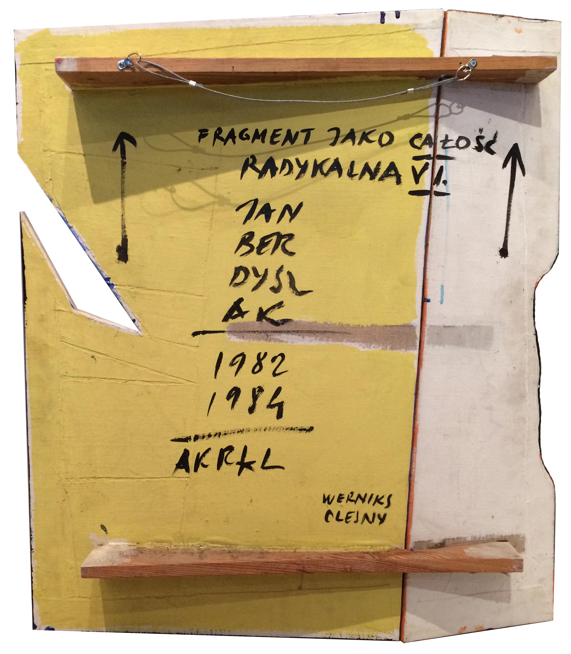 Berdyszak Jan (1934-2014), Fragment jako całość radykalna, 1982-84