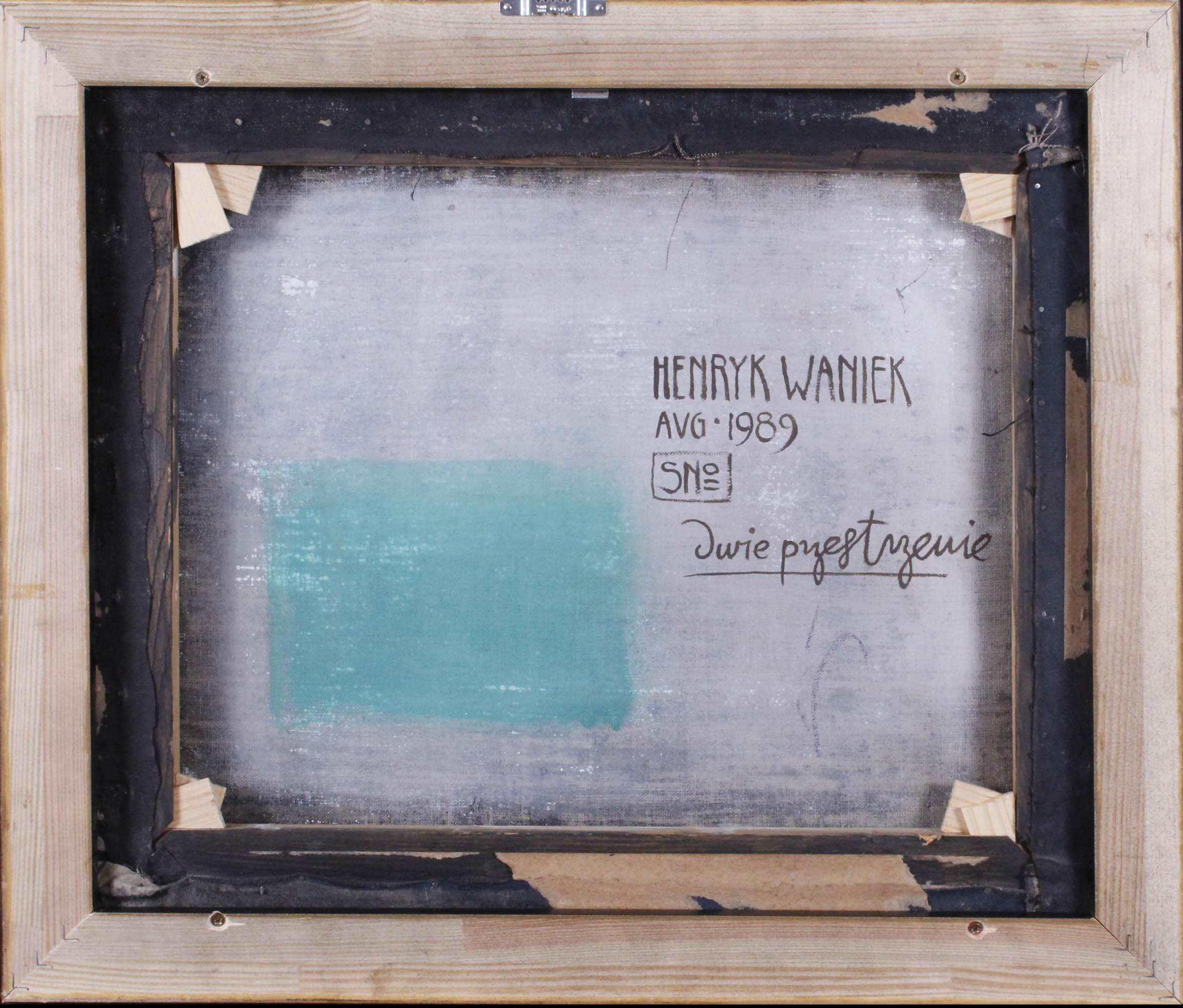 HENRYK WANIEK (ur. 1942 r.), Dwie przestrzenie, 1989